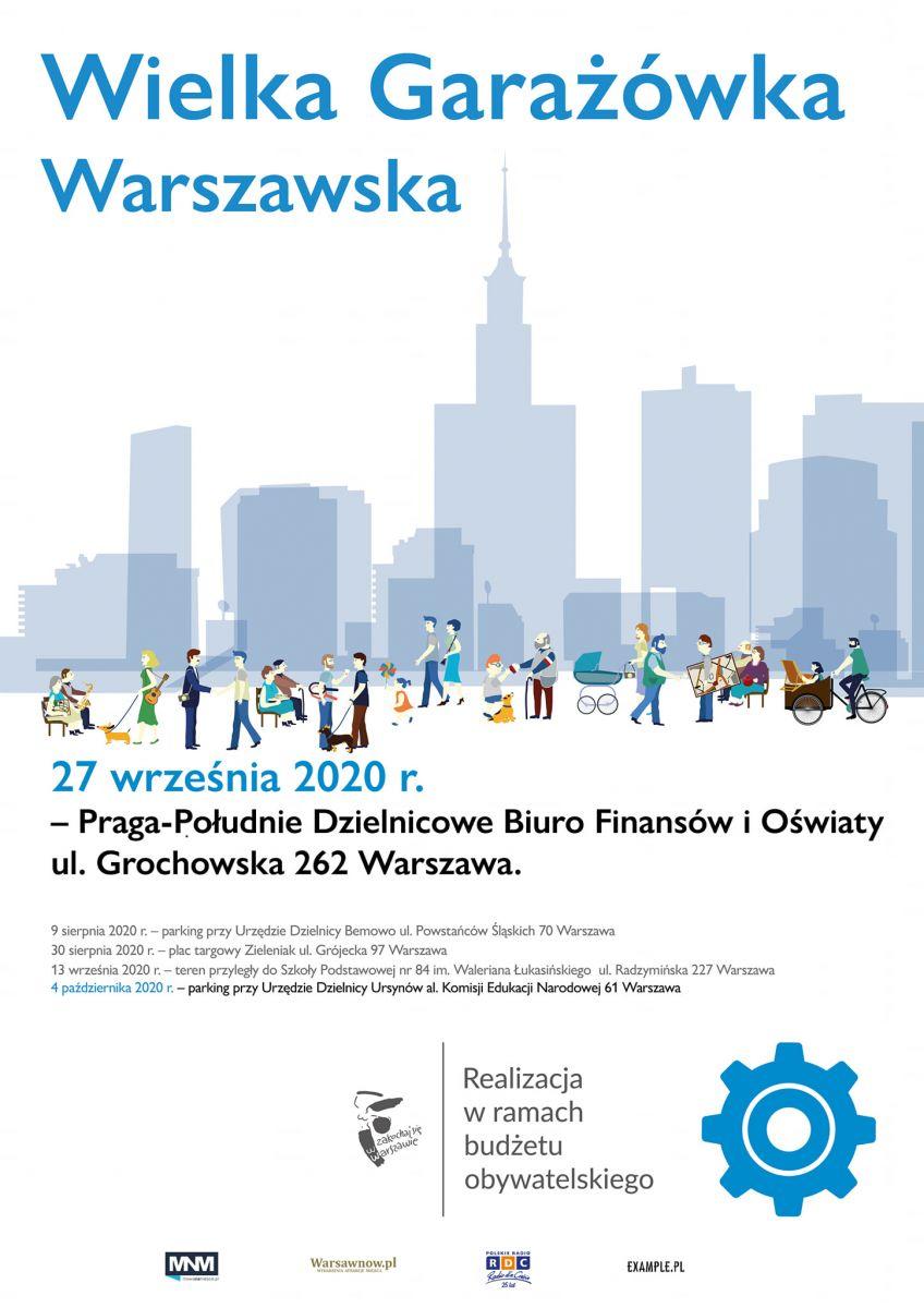 Plakat promujący Wielką Garażówkę Warszawską, która odbędzie się w niedzielę 27 września w godzinach 12.00-16.00 w Dzielnicowym Biurze Finansów i Oświaty przy ul. Grochowskiej  262.