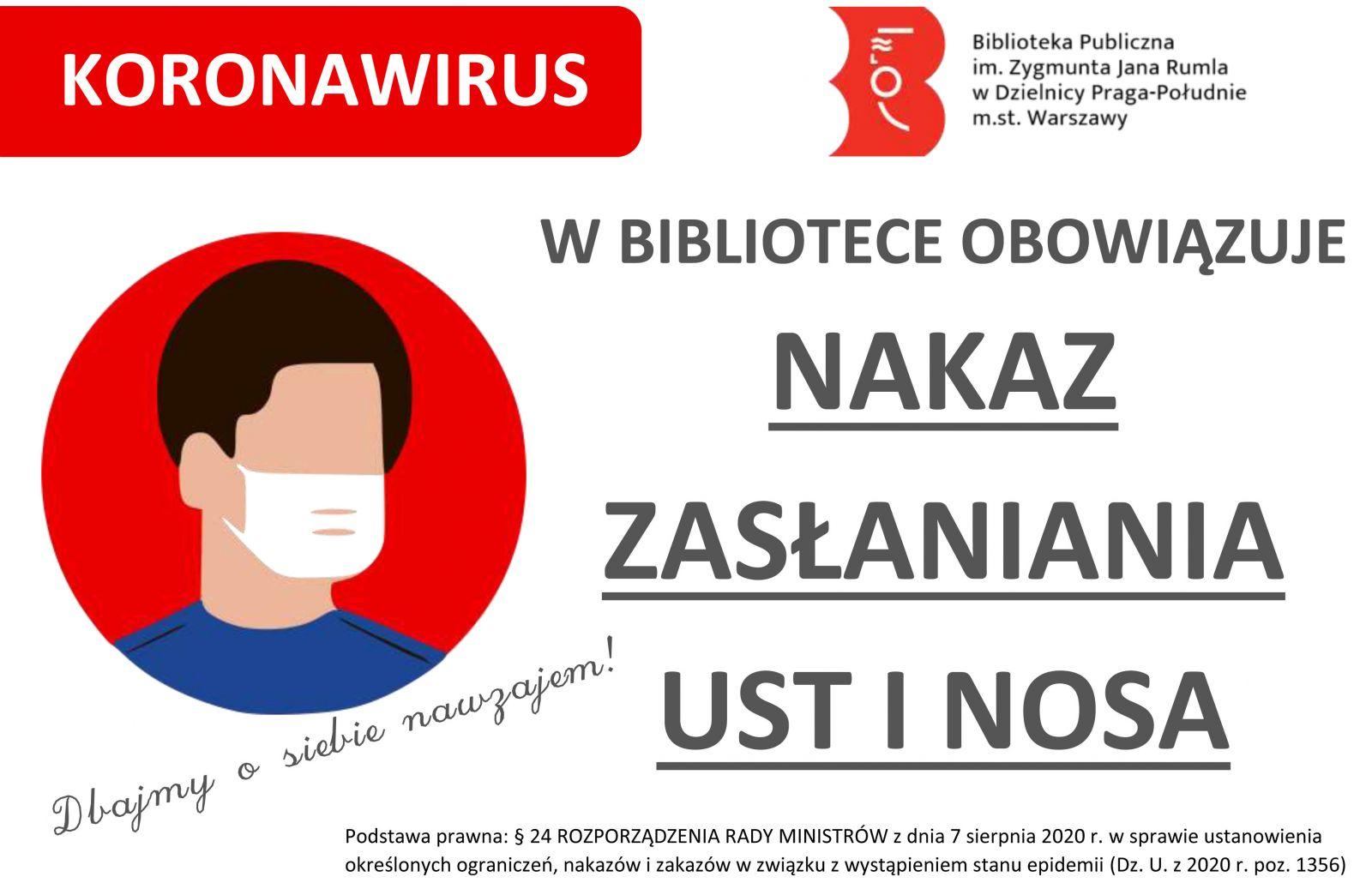 Z lewej strony osoba w maseczce chirurgicznej, po prawej stronie tekst W bibliotece obowiązuje nakaz zasłaniania ust i nosa.