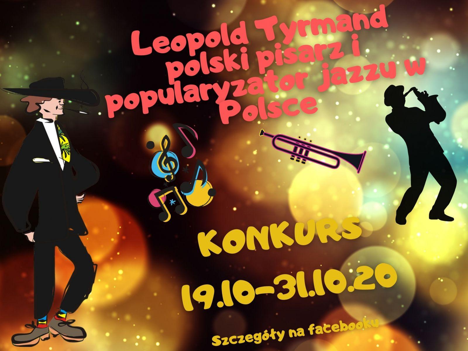 Plakat promujący konkurs dotyczący postaci Leopolda Tyrmanda, który rozpoczyna się w dniu 19 października 2020 r.